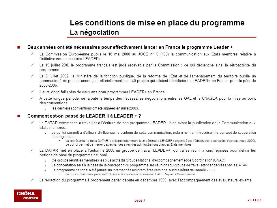 page 58 CHÔRA CONSEIL 26.11.03 Cohérence, pertinence et propositions dévolution du volet 3 Les attentes des GAL en matière de mise en réseau n Maintenant la question est de savoir, dune part, de quels type déchanges les GAL peuvent avoir besoin et, dautre part, qui est à même dorganiser ces échanges l Dans le cadre de la mise en place des RIA l Compte tenu de la montée en puissance de lUNA l Compte tenu de lexistence du réseau LEADER France l En attendant le lancement dun Observatoire européen l En prévision déventuelles unités régionales danimation (URA) n A ce titre des mises en réseaux pré - existent déjà, parfois dans la continuation de LEADER II Certains GAL mettent alors laccent sur le caractère informel et sans structure des mises en réseau l Le GAL Pays Lunévillois se félicite de la mise en réseau informelle qui s est mise en place en Lorraine animée par le Carrefour des Pays Lorrains et le Conseil Régional depuis plus d un an.