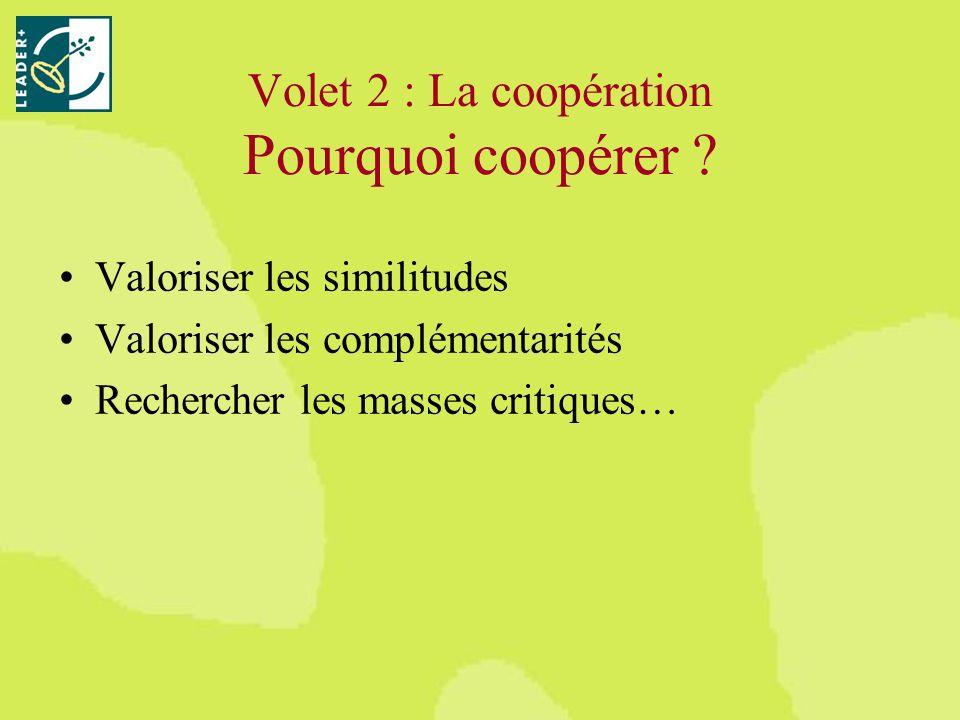 Volet 2 : La coopération Pourquoi coopérer .