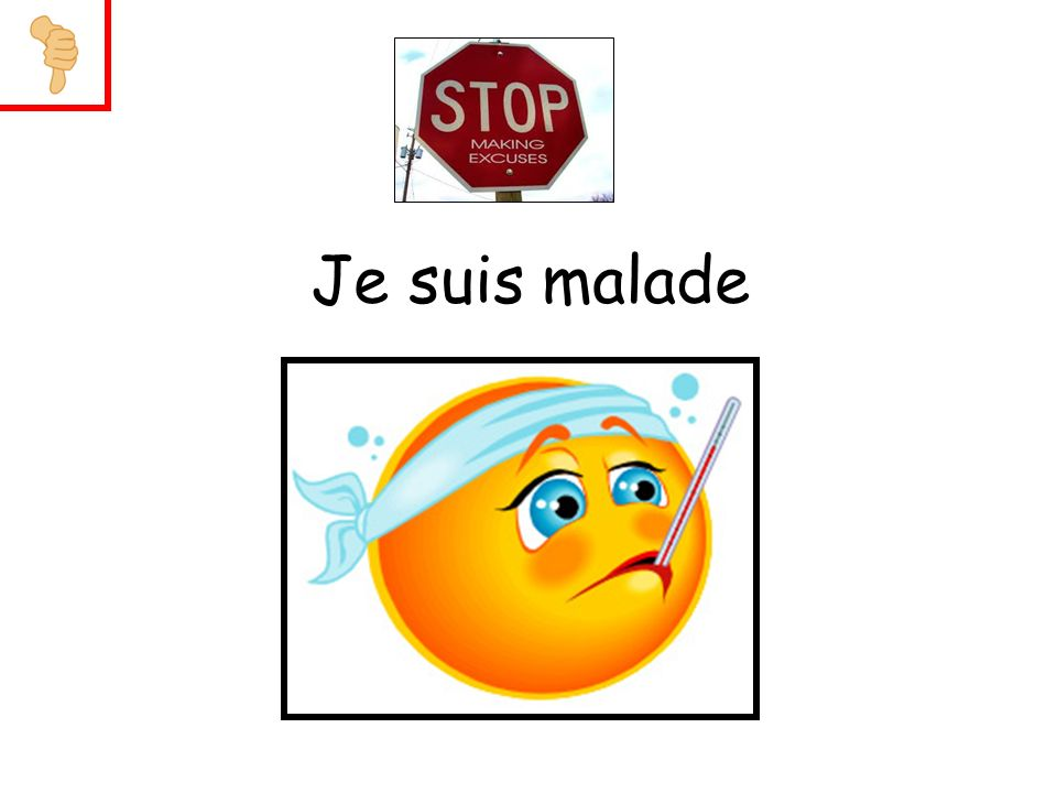 Je suis malade