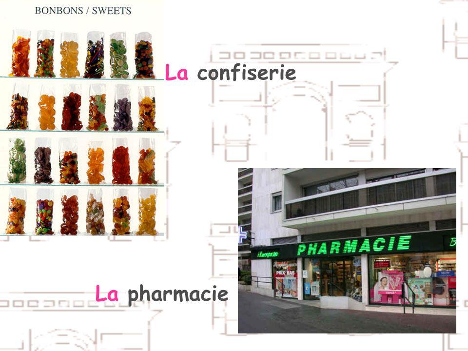 La pharmacie La confiserie