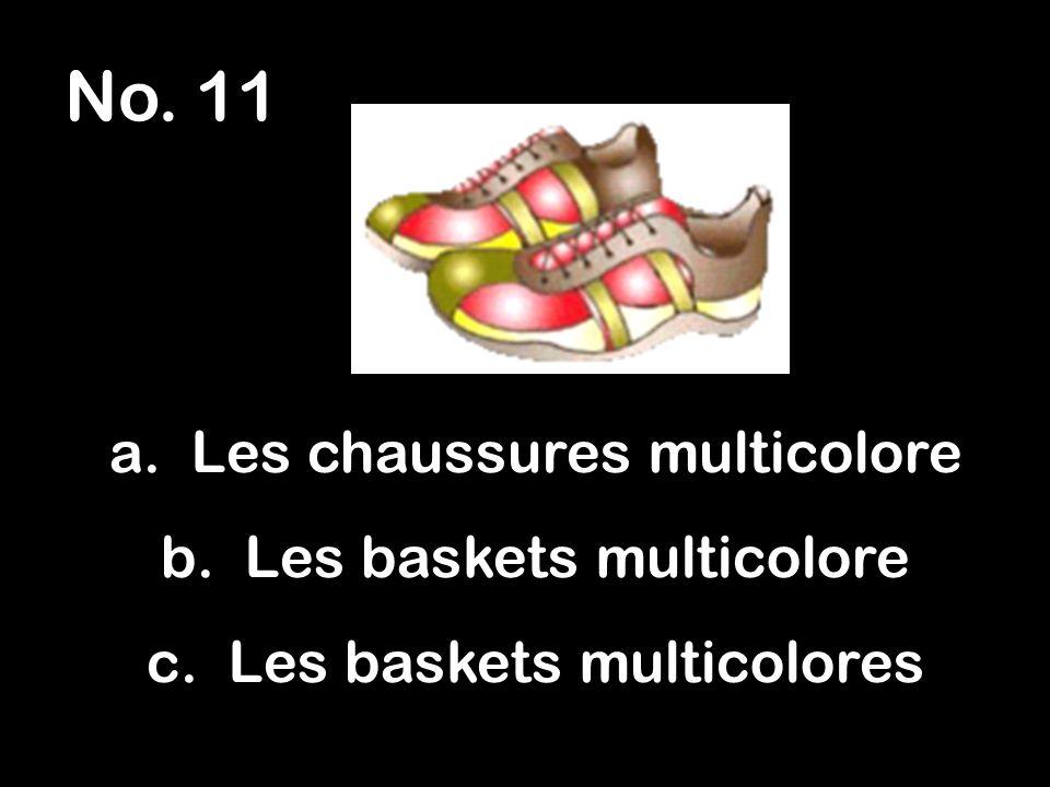 No.12 a. le short rose b. la short rose c. une short rose