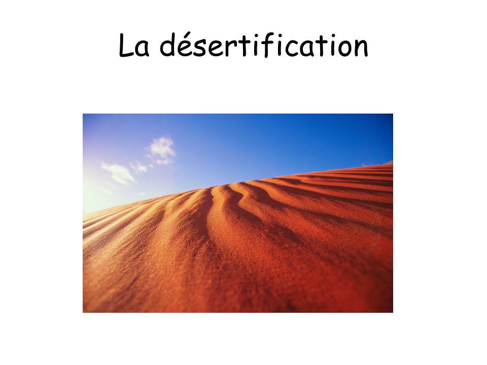 La désertification