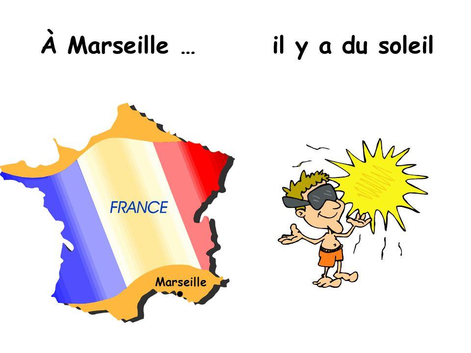 Marseille À Marseille …il y a du soleil