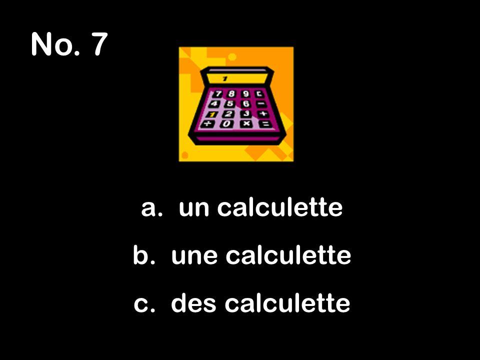 No. 8 a. hot b. hiut c. huit 8