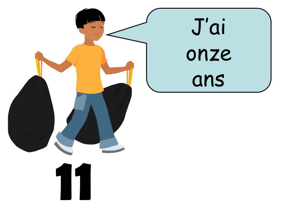 11 Jai onze ans