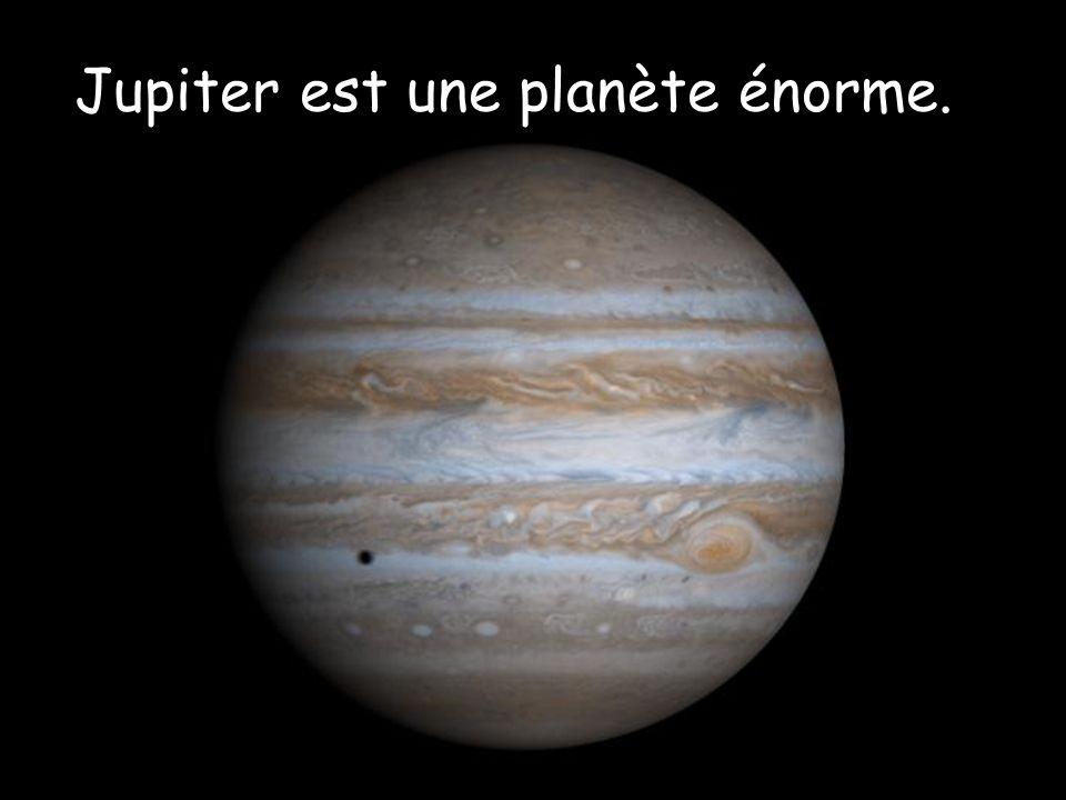 Jupiter est une planète énorme.