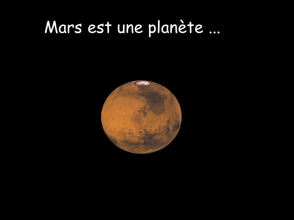 Mars est une planète...