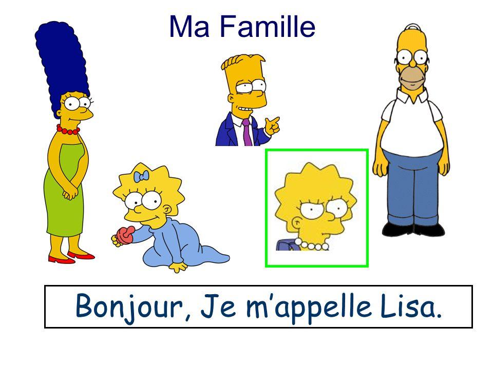 Ma Famille Bonjour, Je mappelle Marge.