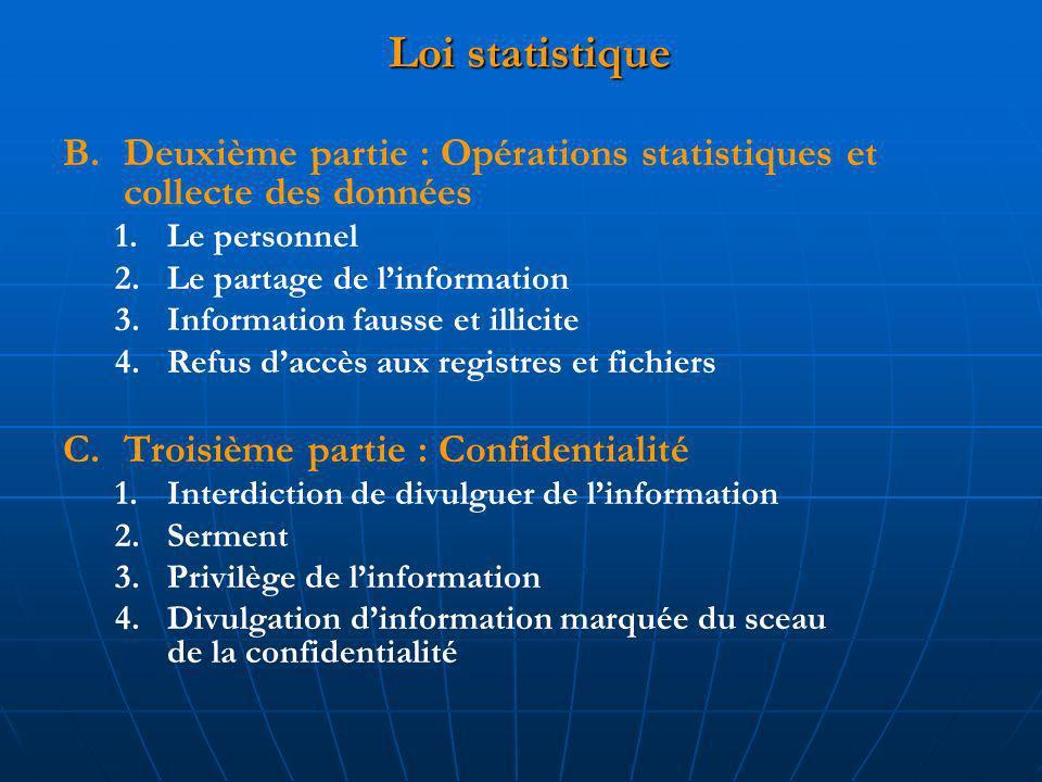 Loi statistique B.Deuxième partie : Opérations statistiques et collecte des données 1.