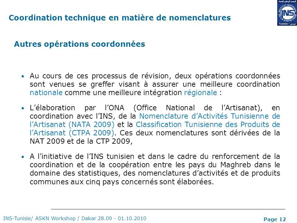 Page 12 Au cours de ces processus de révision, deux opérations coordonnées sont venues se greffer visant à assurer une meilleure coordination national
