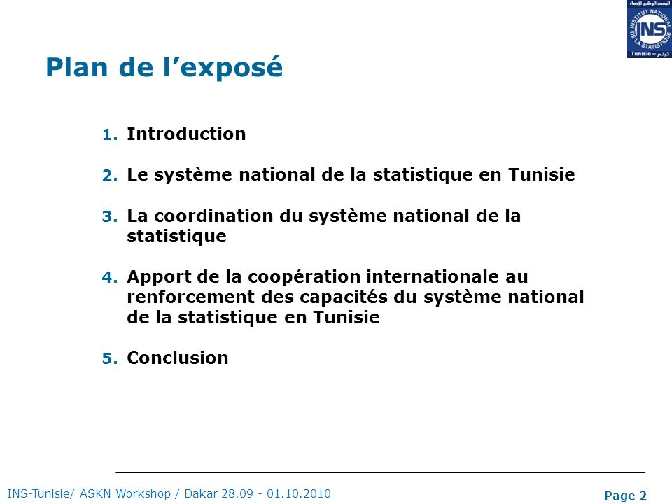 Page 2 Plan de lexposé 1.Introduction 2. Le système national de la statistique en Tunisie 3.