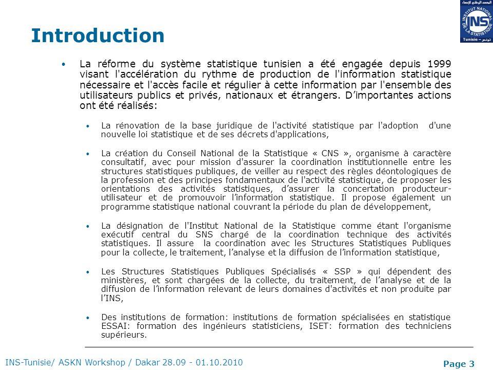 Page 3 Introduction La réforme du système statistique tunisien a été engagée depuis 1999 visant l'accélération du rythme de production de l'informatio