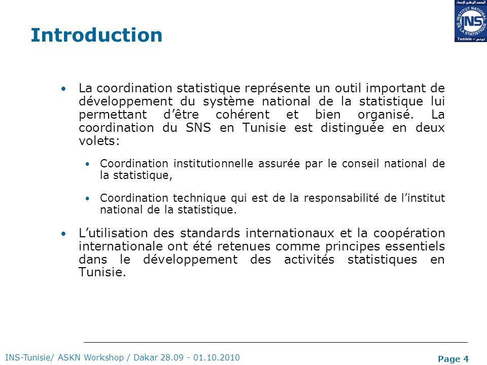 Page 4 Introduction La coordination statistique représente un outil important de développement du système national de la statistique lui permettant dê
