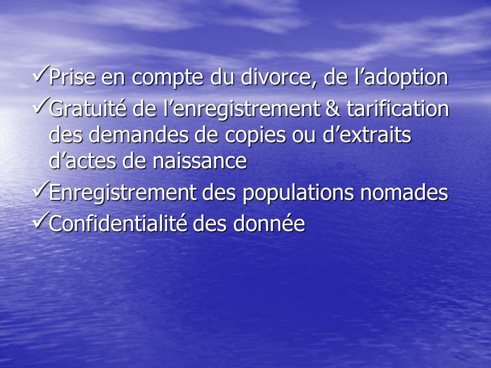 Prise en compte du divorce, de ladoption Prise en compte du divorce, de ladoption Gratuité de lenregistrement & tarification des demandes de copies ou