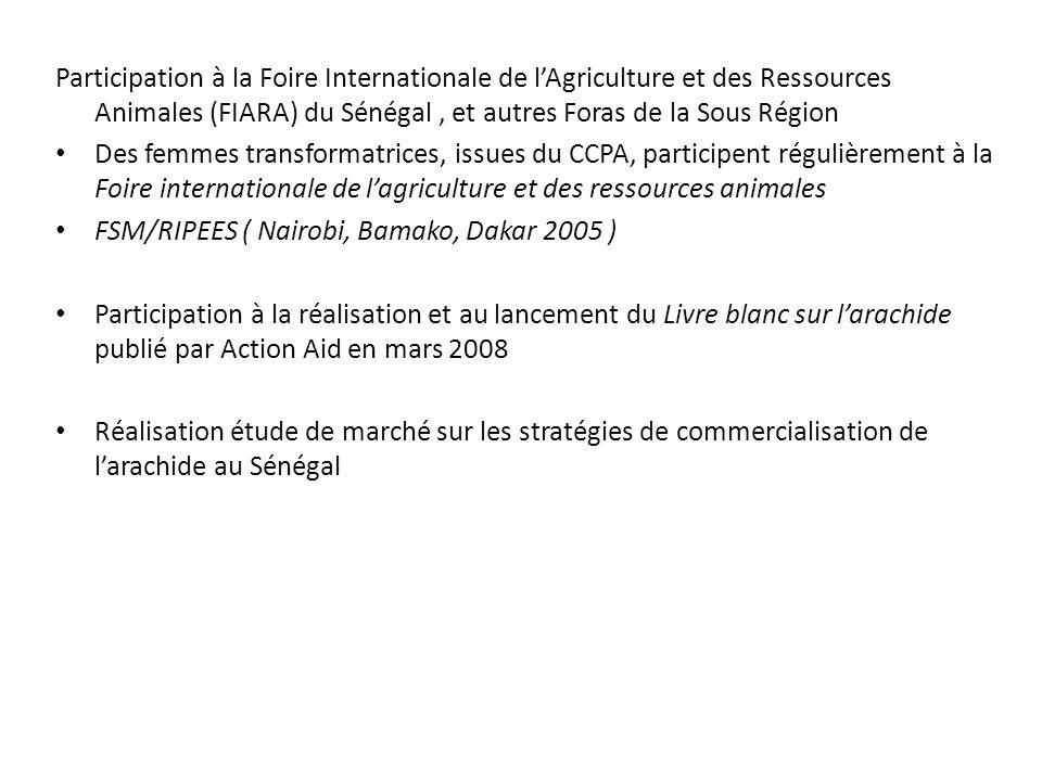 Participation à la Foire Internationale de lAgriculture et des Ressources Animales (FIARA) du Sénégal, et autres Foras de la Sous Région Des femmes tr