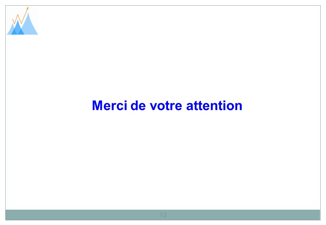 Merci de votre attention 13
