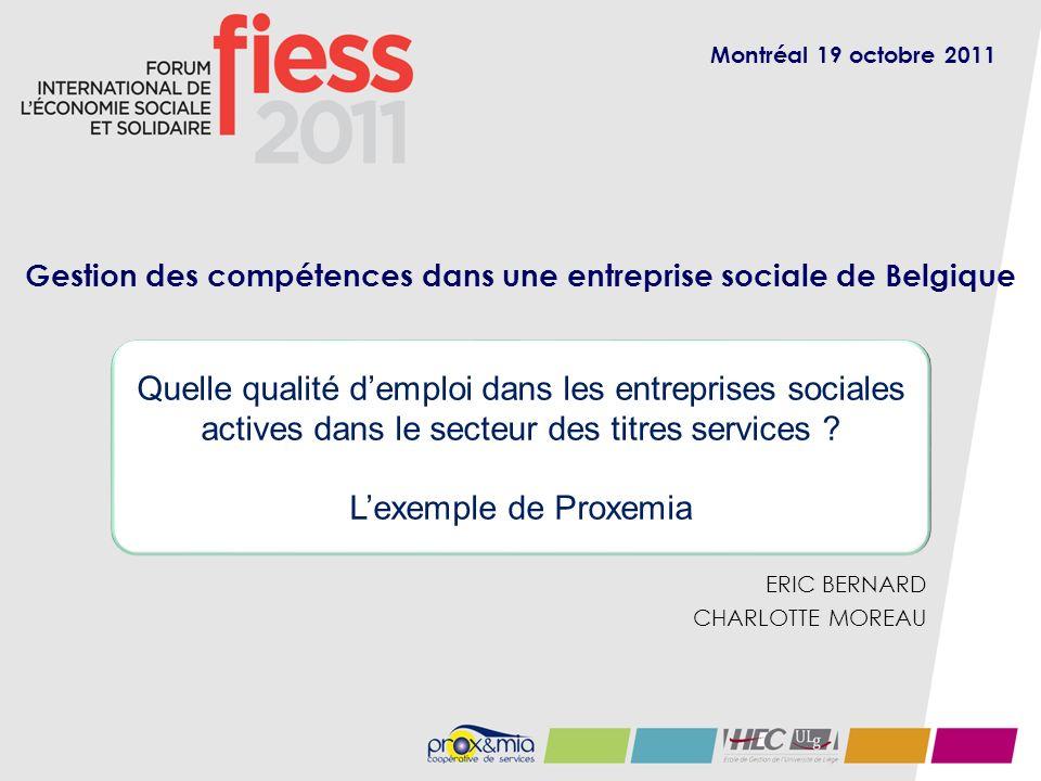 ERIC BERNARD CHARLOTTE MOREAU Quelle qualité demploi dans les entreprises sociales actives dans le secteur des titres services .