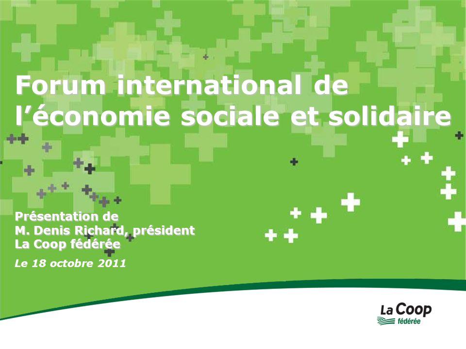 Forum international de léconomie sociale et solidaire Le 18 octobre 2011 Présentation de M.