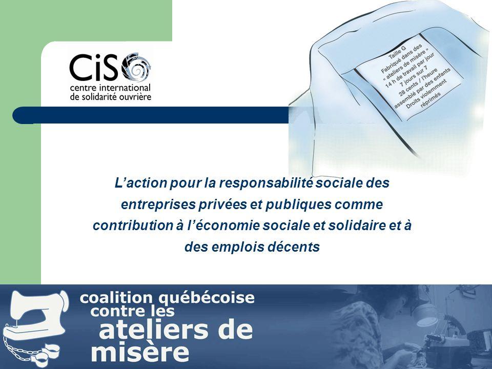 Laction pour la responsabilité sociale des entreprises privées et publiques comme contribution à léconomie sociale et solidaire et à des emplois décents
