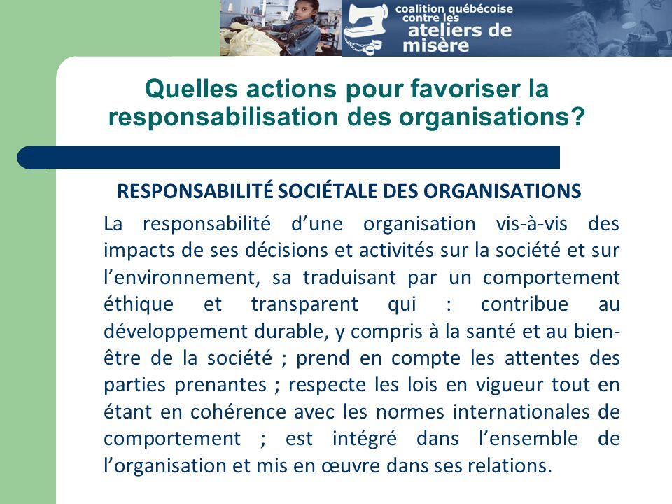Quelles actions pour favoriser la responsabilisations des organisations.