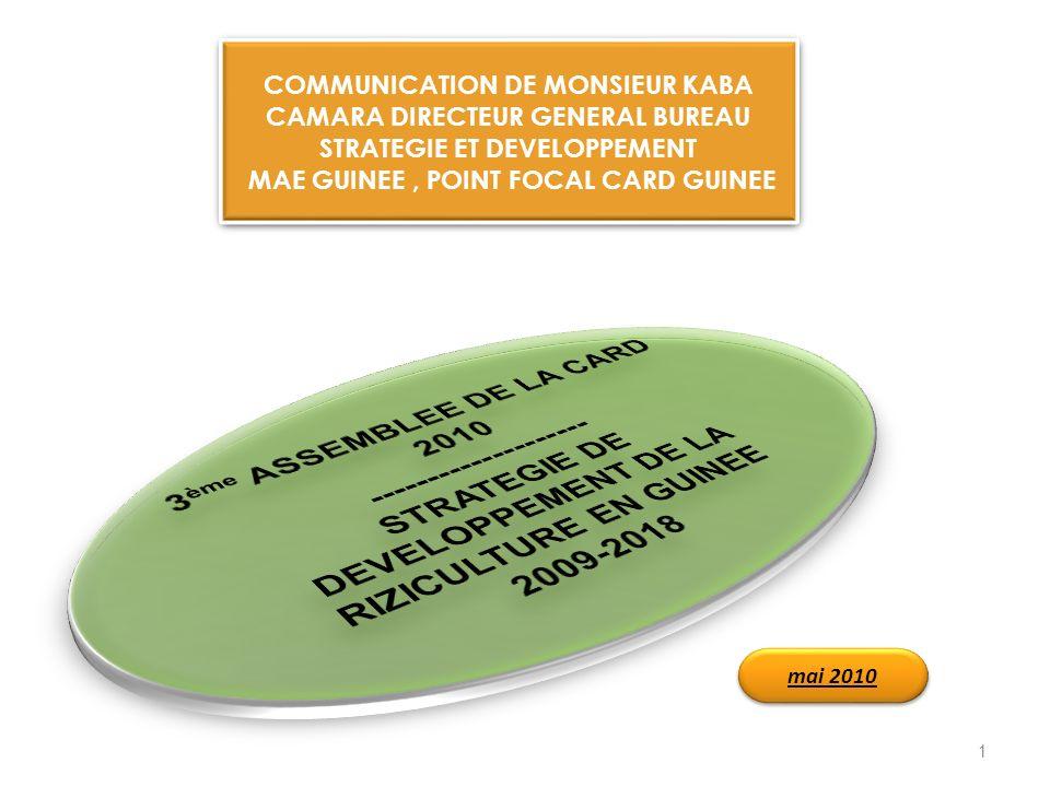 COMMUNICATION DE MONSIEUR KABA CAMARA DIRECTEUR GENERAL BUREAU STRATEGIE ET DEVELOPPEMENT MAE GUINEE, POINT FOCAL CARD GUINEE COMMUNICATION DE MONSIEU