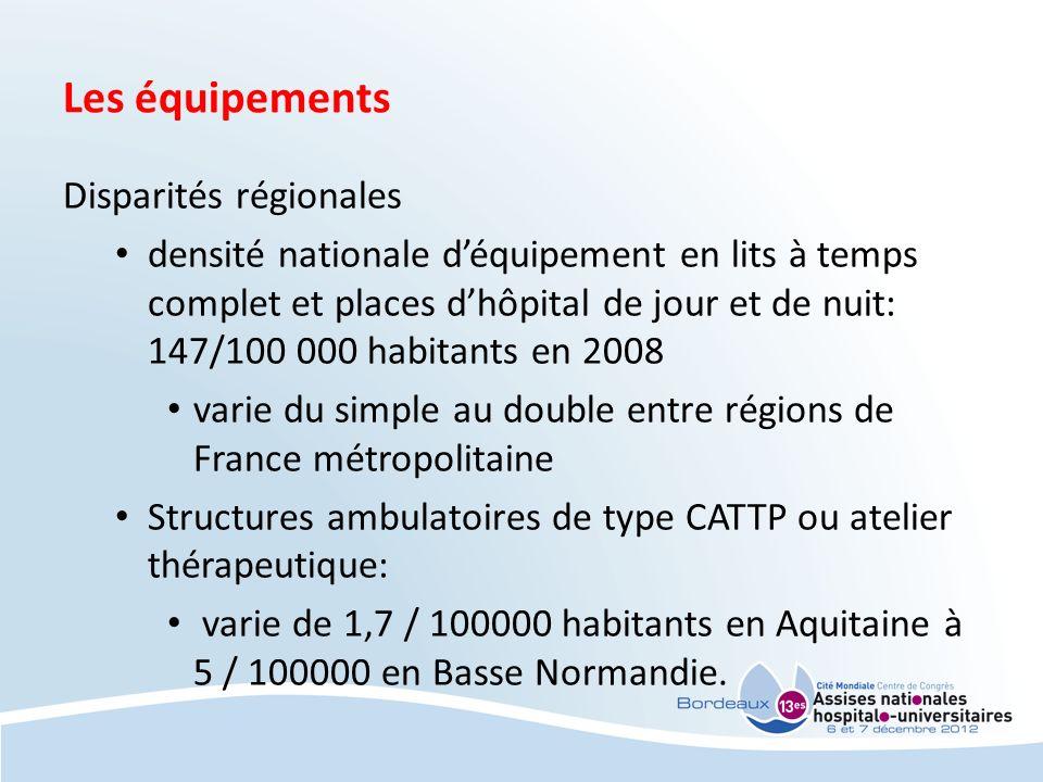 Les équipements Disparités régionales densité nationale déquipement en lits à temps complet et places dhôpital de jour et de nuit: 147/100 000 habitan