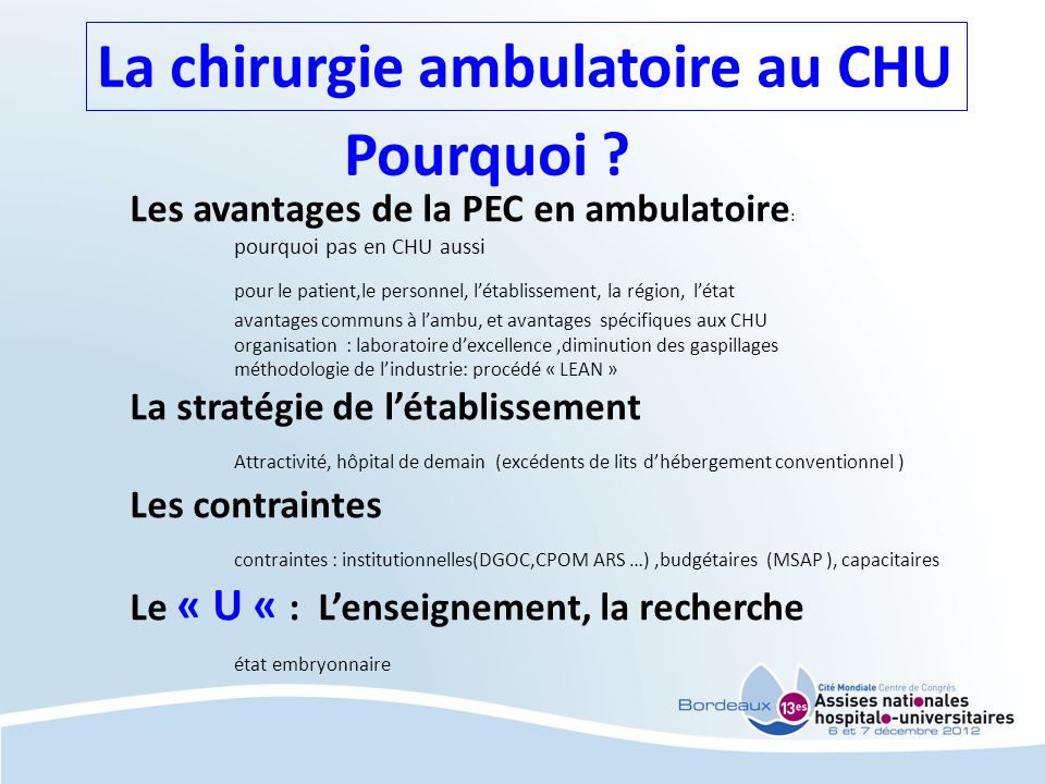 La chirurgie ambulatoire au CHU Pourquoi .