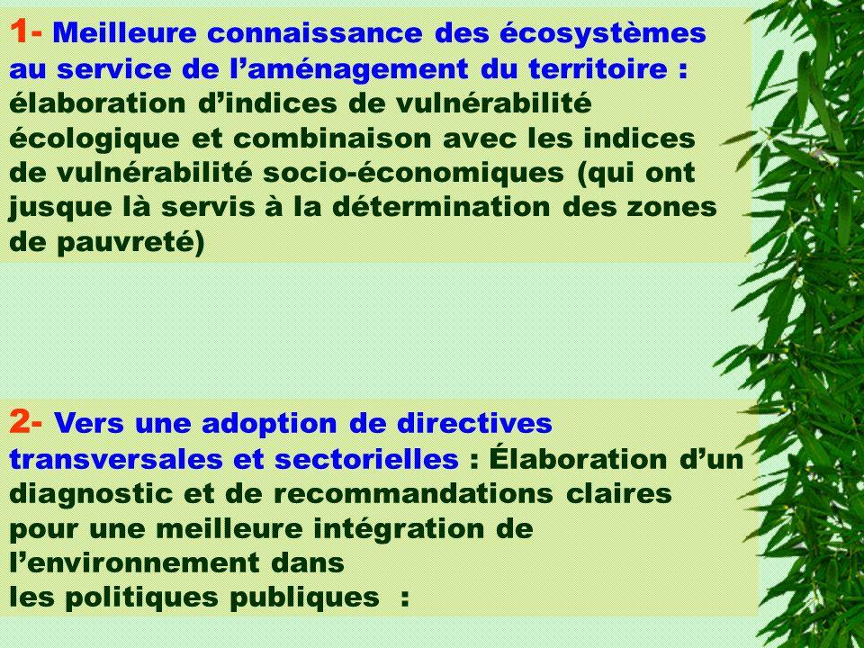 1- Meilleure connaissance des écosystèmes au service de laménagement du territoire : élaboration dindices de vulnérabilité écologique et combinaison a
