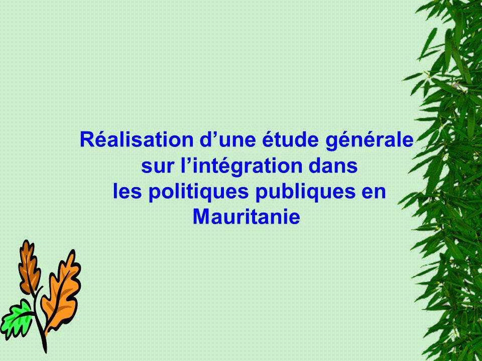 Réalisation dune étude générale sur lintégration dans les politiques publiques en Mauritanie