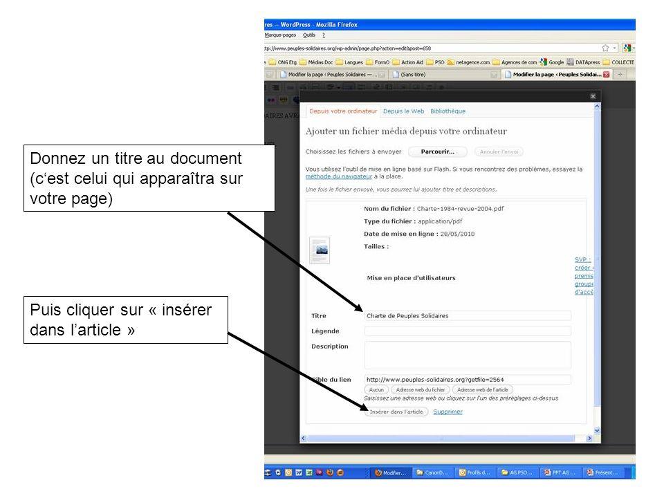 Puis cliquer sur « insérer dans larticle » Donnez un titre au document (cest celui qui apparaîtra sur votre page)