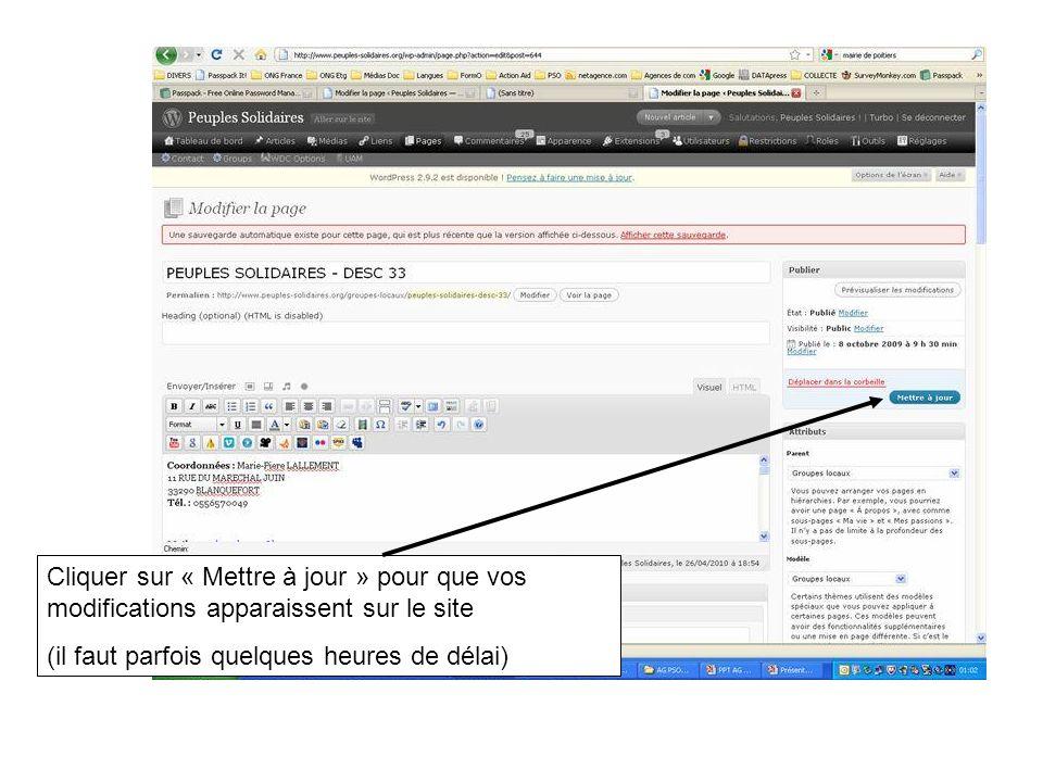 Cliquer sur « Mettre à jour » pour que vos modifications apparaissent sur le site (il faut parfois quelques heures de délai)