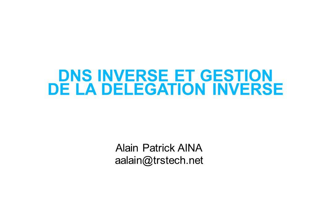 Adresses dans le DNS Faire correspondre les nombres aux noms Cest seuleument un DNS ordinaire Pas de normes différentes Pas dopérations différentes Mais vous aurez besoin de quelques informations Il y a des conventions IPv6 est un objectif encore en développement Ipv4 d abord