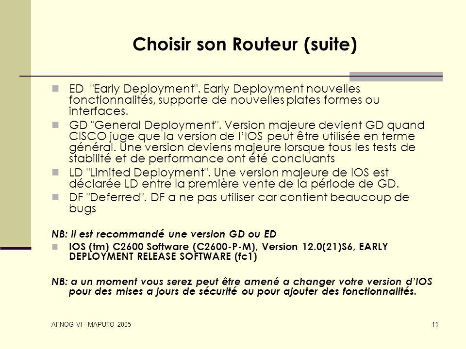 AFNOG VI - MAPUTO 2005 11 Choisir son Routeur (suite) ED