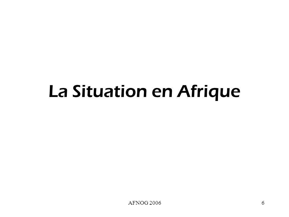 AFNOG 20067 Situation de 2 ISP ds la plupart des Pays africains