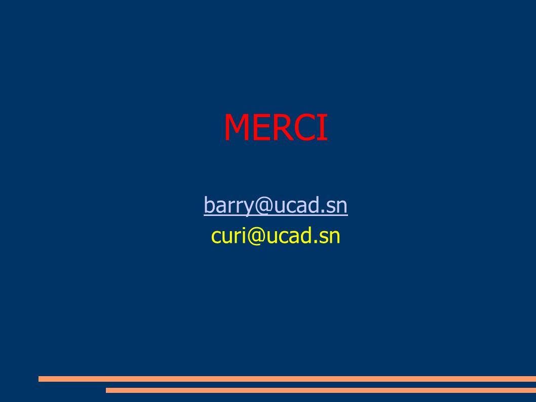 MERCI barry@ucad.sn curi@ucad.sn