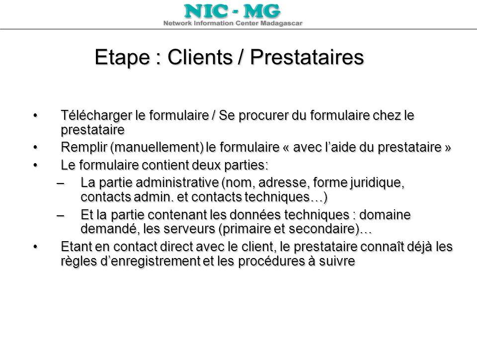 Etape : Clients / Prestataires Télécharger le formulaire / Se procurer du formulaire chez le prestataireTélécharger le formulaire / Se procurer du for