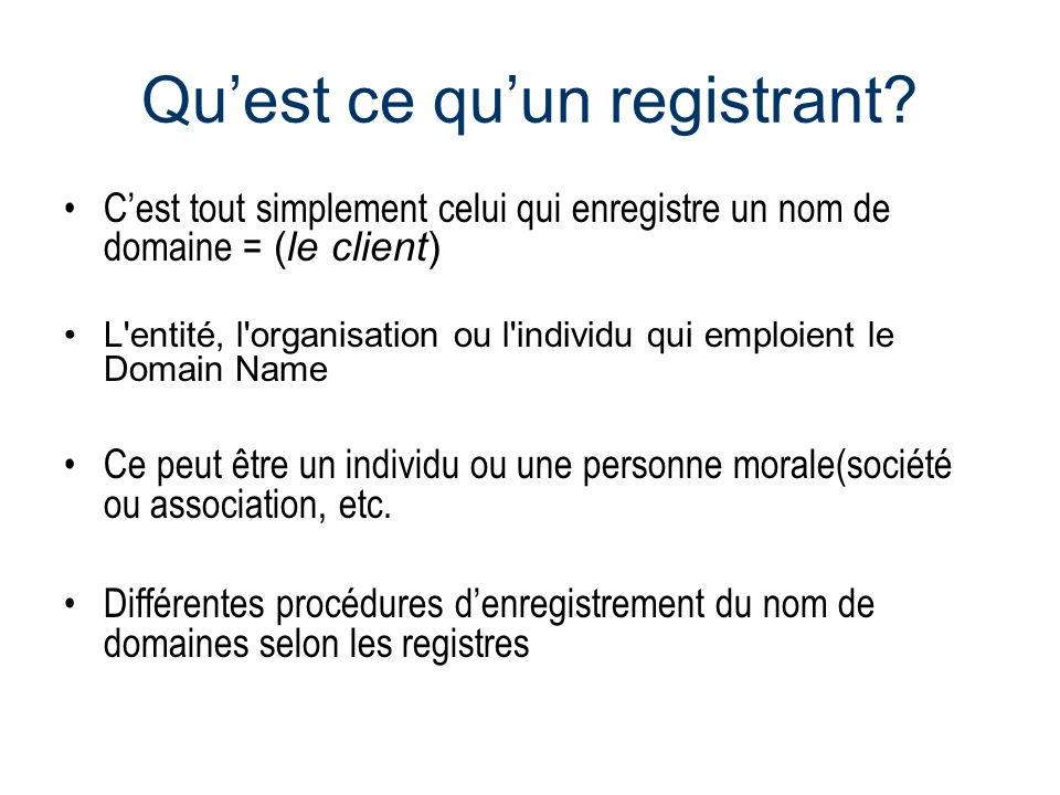Quest ce quun registrant.