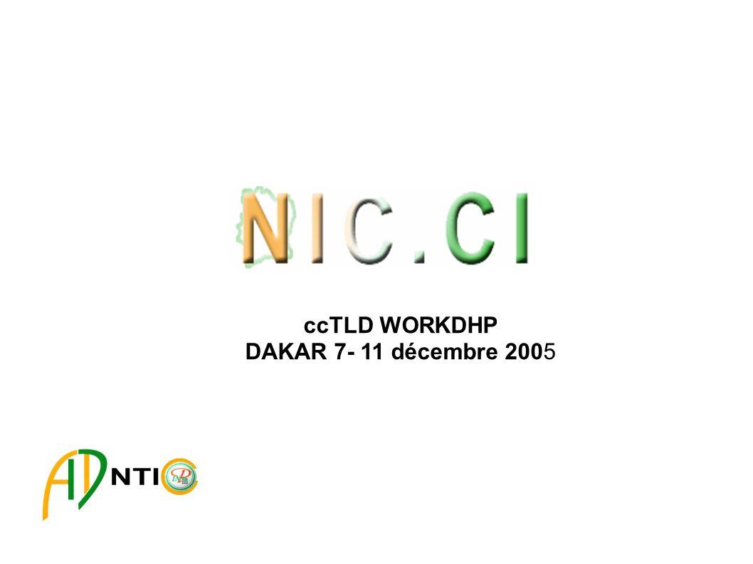 ccTLD WORKDHP DAKAR 7- 11 décembre 2005