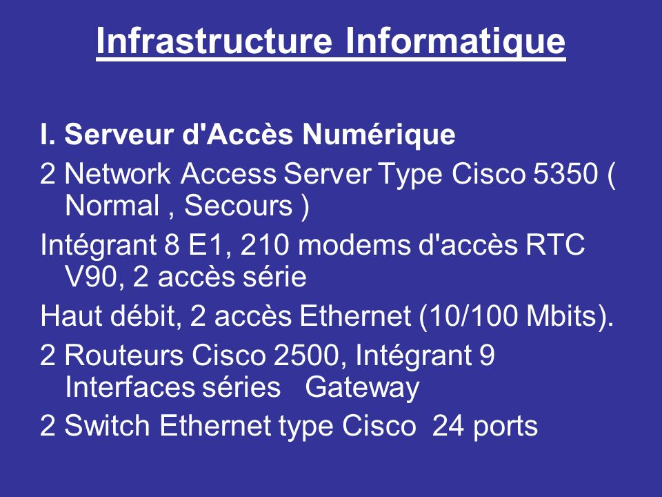 Infrastructure Informatique I.