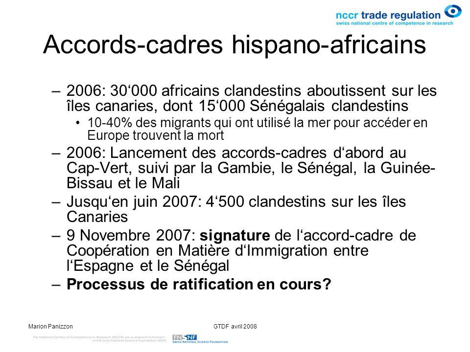 Marion PanizzonGTDF avril 2008 Accords-cadres hispano-africains –2006: 30000 africains clandestins aboutissent sur les îles canaries, dont 15000 Sénég
