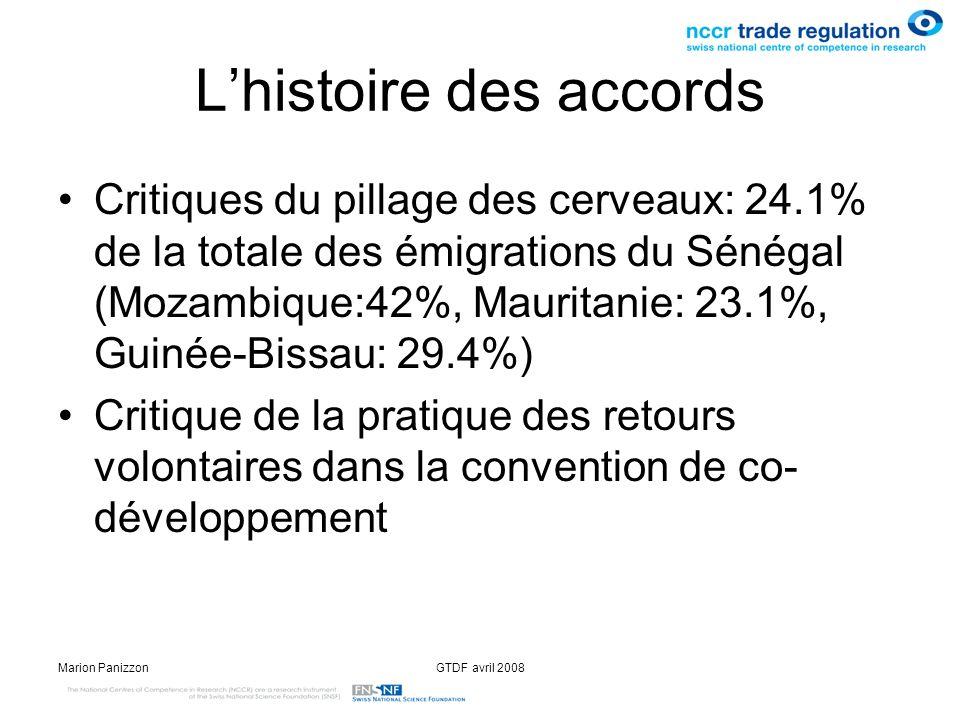 Marion PanizzonGTDF avril 2008 Lhistoire des accords Critiques du pillage des cerveaux: 24.1% de la totale des émigrations du Sénégal (Mozambique:42%,