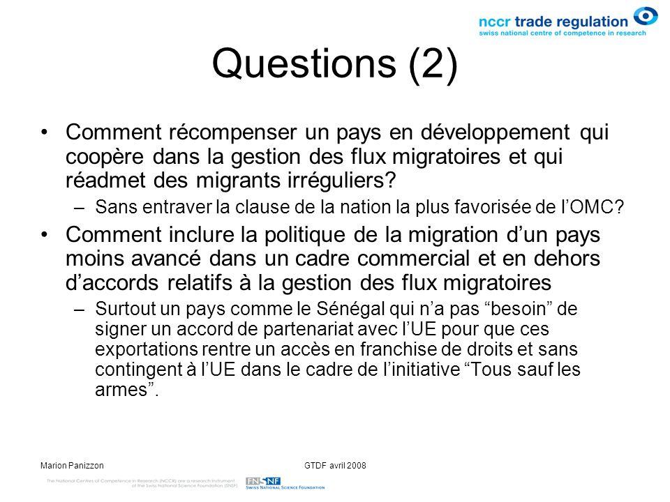 Marion PanizzonGTDF avril 2008 Questions (2) Comment récompenser un pays en développement qui coopère dans la gestion des flux migratoires et qui réad