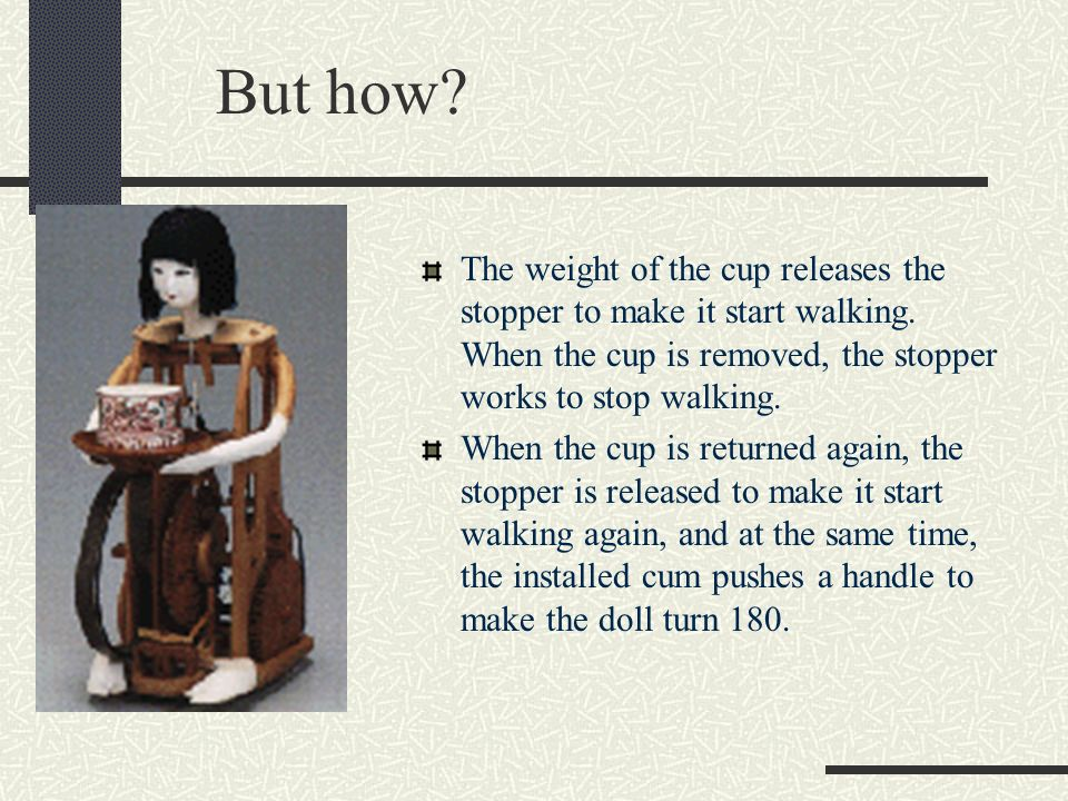 Karakuri Tea Serving Doll One of luxurious toys for Daimyo and rich marchants during the Edo era (1604 ~).