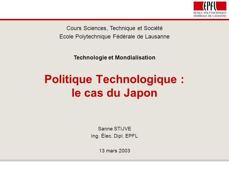 Politique technologique - le cas du Japon 2 / 35 La politique technologique Définition:effort stratégique pour développer et valoriser le patrimoine intellectuel et les savoir-faire dans le domaine de la technologie.