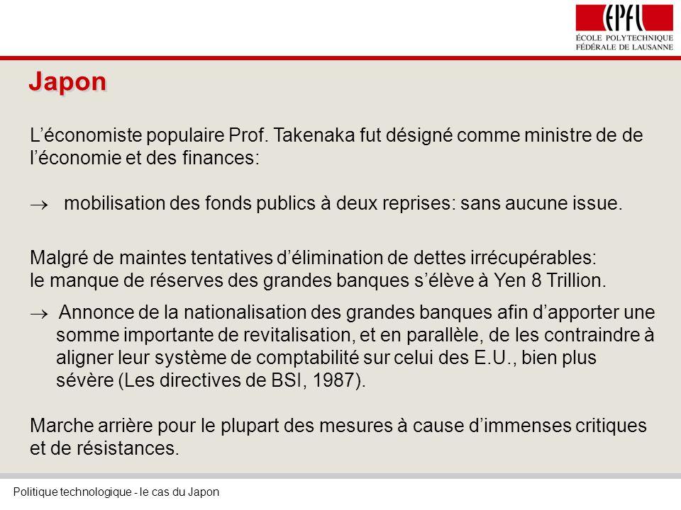 Politique technologique - le cas du Japon Japon Léconomiste populaire Prof.