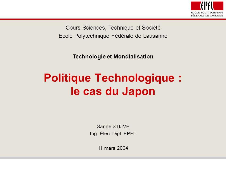 Politique technologique - le cas du Japon 2 / 39 La politique technologique Définition:effort stratégique pour développer et valoriser le patrimoine intellectuel et les savoir-faire dans le domaine de la technologie.