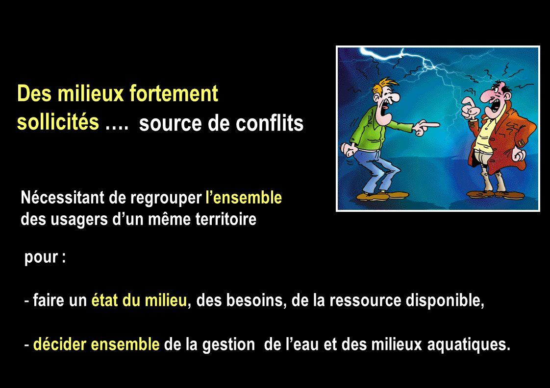 pour : - faire un état du milieu, des besoins, de la ressource disponible, - décider ensemble de la gestion de leau et des milieux aquatiques. Des mil