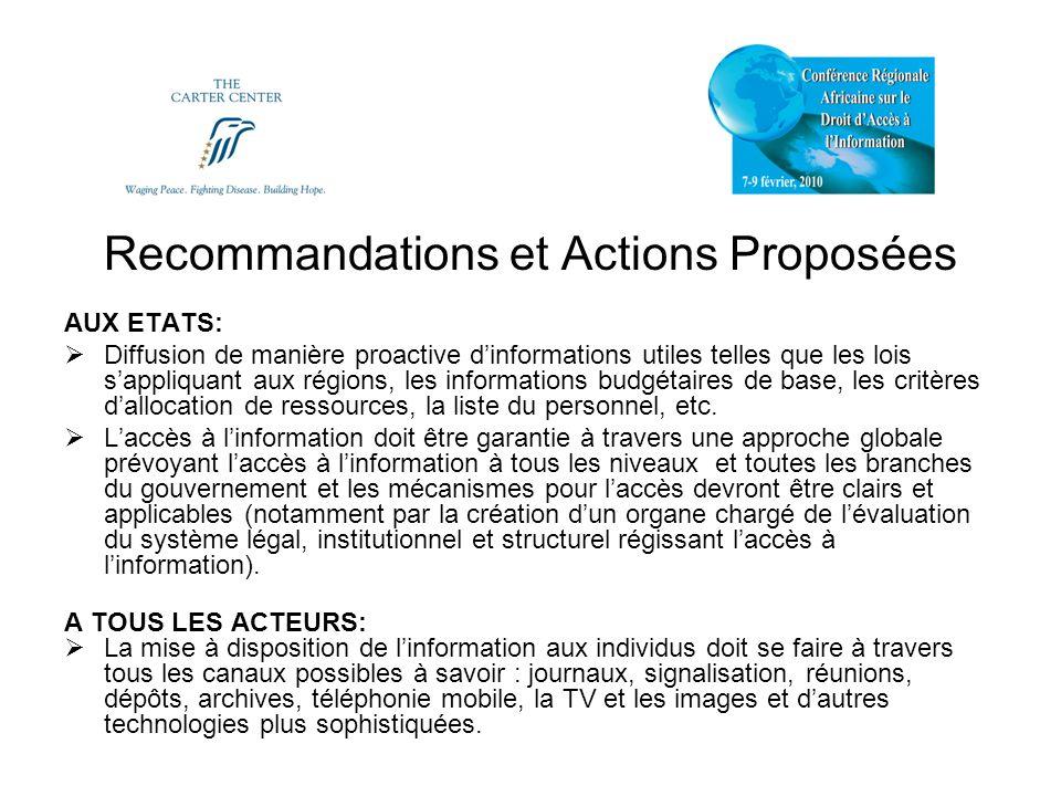 Recommandations et Actions Proposées AUX ETATS: Diffusion de manière proactive dinformations utiles telles que les lois sappliquant aux régions, les informations budgétaires de base, les critères dallocation de ressources, la liste du personnel, etc.