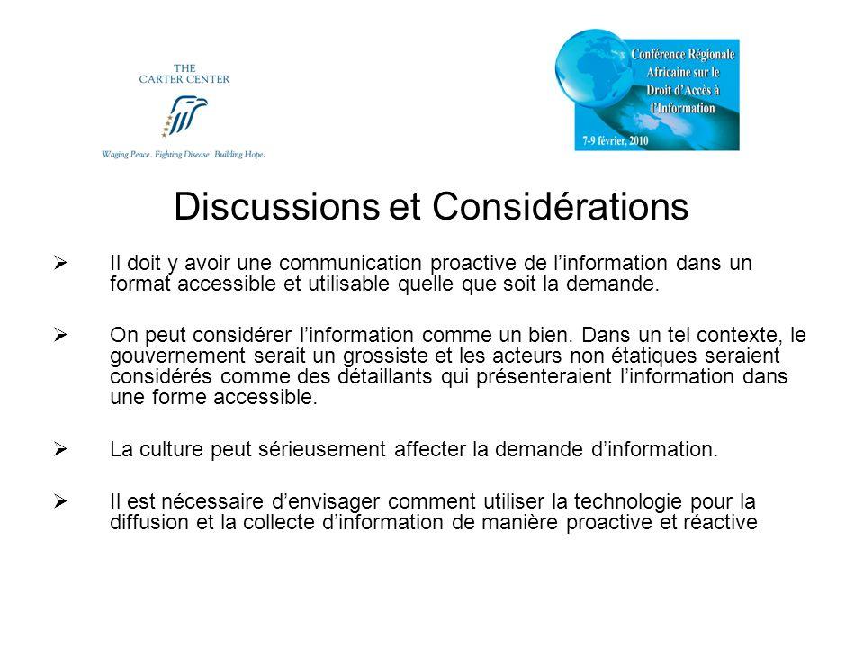 Discussions et Considérations Il doit y avoir une communication proactive de linformation dans un format accessible et utilisable quelle que soit la demande.