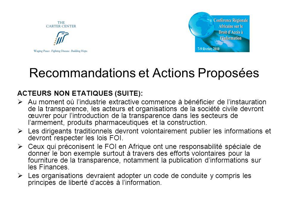 Recommandations et Actions Proposées ACTEURS NON ETATIQUES (SUITE): Au moment où lindustrie extractive commence à bénéficier de linstauration de la tr